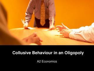 Collusive Behaviour in an Oligopoly
