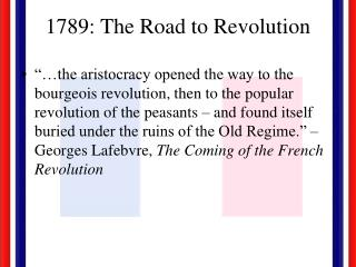 1789: The Road to Revolution