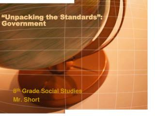Unpacking the Standards : Government
