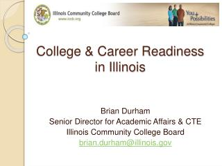 College  Career Readiness  in Illinois