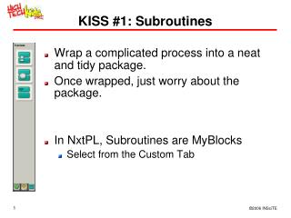 KISS 1: Subroutines