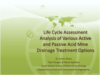 Life Cycle Assessment Analysis of Various Active and Passive Acid Mine Drainage Treatment Options