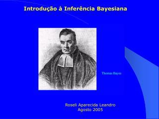 Introdu  o   Infer ncia Bayesiana