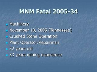 MNM Fatal 2005-34