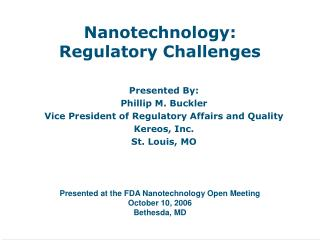 Nanotechnology: Regulatory Challenges