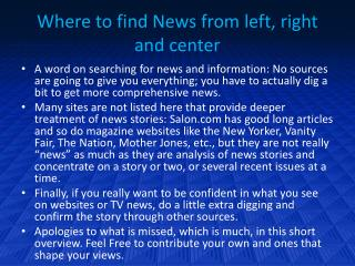 Where to find News from left, right and center