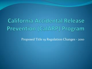 california accidental release prevention calarp program