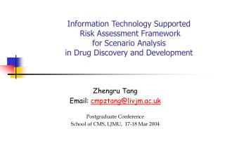 Information Technology Supported  Risk Assessment Framework  for Scenario Analysis  in Drug Discovery and Development