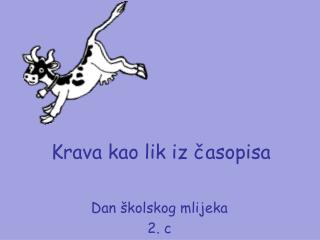 Krava kao lik iz casopisa