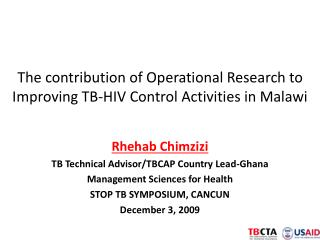 The contribution of Operational Research to Improving TB-HIV Control Activities in Malawi