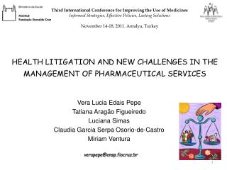 HEALTH LITIGATION AND NEW CHALLENGES IN THE MANAGEMENT OF PHARMACEUTICAL SERVICES