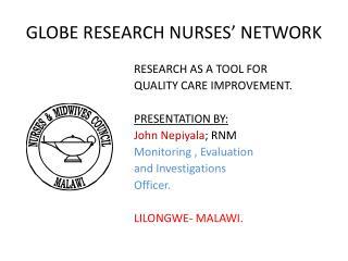 GLOBE RESEARCH NURSES  NETWORK