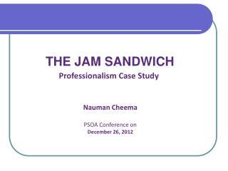 THE JAM SANDWICH