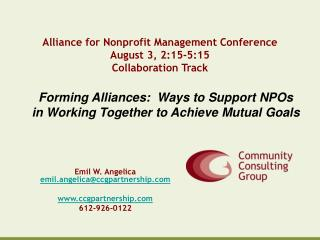 Alliance for Nonprofit Management Conference August 3, 2:15-5:15 Collaboration Track