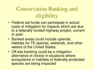 Conservation Banking and eligibility