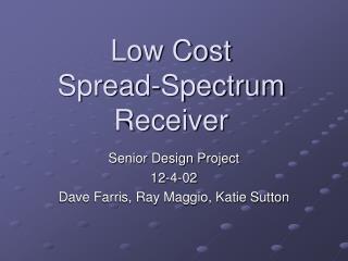 Low Cost  Spread-Spectrum  Receiver