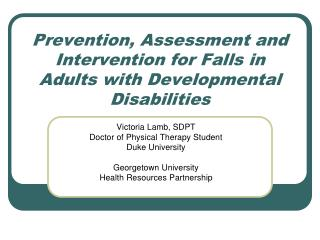 Prevention, Assessment and Intervention for Falls in Adults with Developmental Disabilities