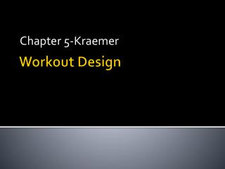 Workout Design