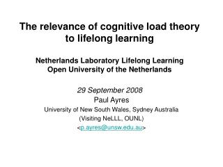 The relevance of cognitive load theory to lifelong learning  Netherlands Laboratory Lifelong Learning  Open University o