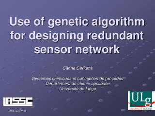 Use of genetic algorithm for designing redundant sensor network