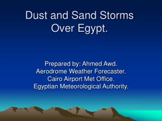 Dust and Sand Storms Over Egypt.
