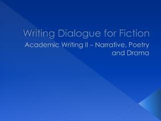 Writing Dialogue for Fiction