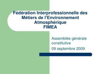 F d ration Interprofessionnelle des M tiers de l Environnement Atmosph rique FIMEA