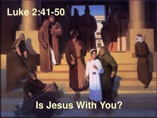Luke 2:41-50