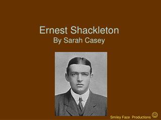 Ernest Shackleton By Sarah Casey