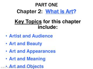 PART ONE Chapter 2:  What is Art