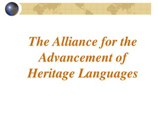 The Alliance for the Advancement of Heritage Languages