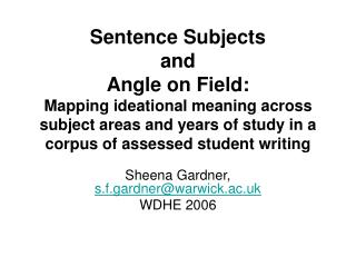 Sentence Subjects  and  Angle on Field:   Mapping ideational meaning across subject areas and years of study in a corpus