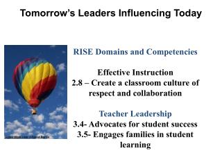 Tomorrow s Leaders Influencing Today