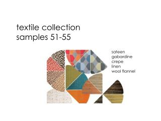 Textile collection samples 51-55