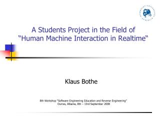 A Students Project in the Field of   Human Machine Interaction in Realtime