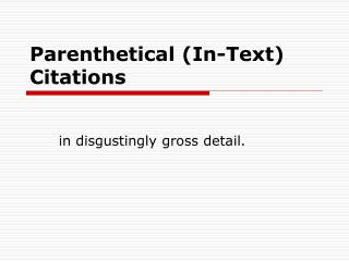Parenthetical In-Text Citations