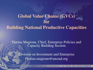 Global Value Chains GVCs for  Building National Productive Capacities