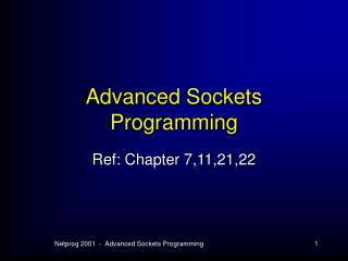 Advanced Sockets Programming