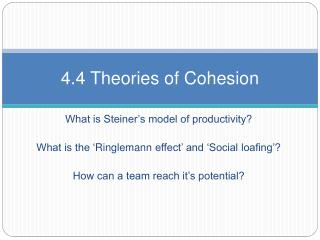 4.4 Theories of Cohesion