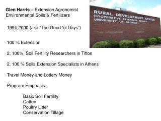 Glen Harris   Extension Agronomist Environmental Soils  Fertilizers