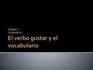 El verbo gustar y el vocabulario
