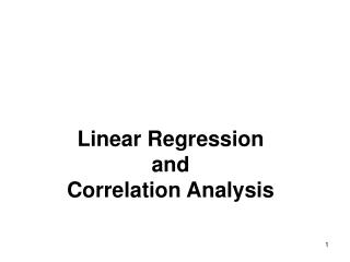 Linear Regression  and Correlation Analysis