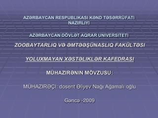 AZRBAYCAN RESPUBLIKASI KND TSRR FATI NAZIRLIYI  AZRBAYCAN D VLT AQRAR UNIVERSITETI