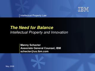The Need for Balance Intellectual Property and Innovation