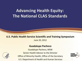 Advancing Health Equity:  The National CLAS Standards