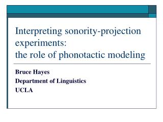 Interpreting sonority-projection experiments:  the role of phonotactic modeling