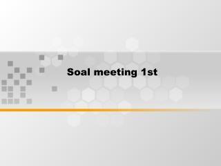 Soal meeting 1st