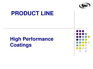 High Performance Coatings