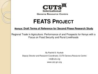 FEATS Project   Kenya: Draft Terms of Reference for Second Phase Research Study  Regional Trade in Agriculture: Performa