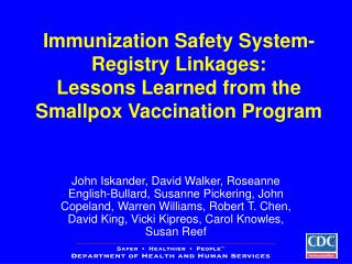 Immunization Safety System- Registry Linkages:  Lessons Learned from the Smallpox Vaccination Program